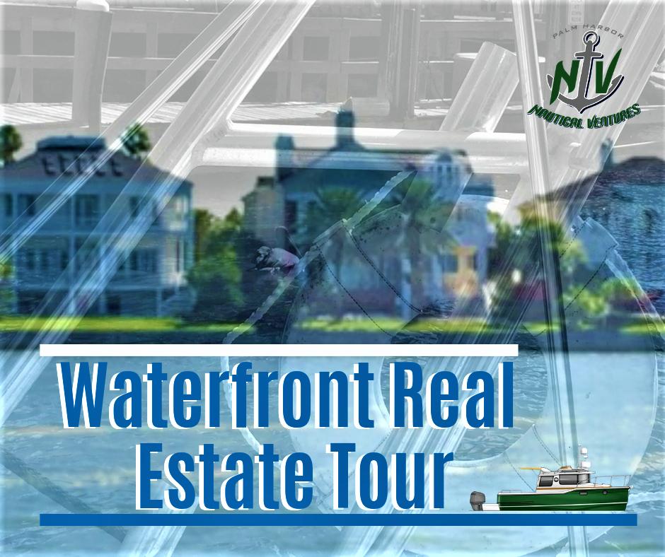 Waterfront Real Estate Tour
